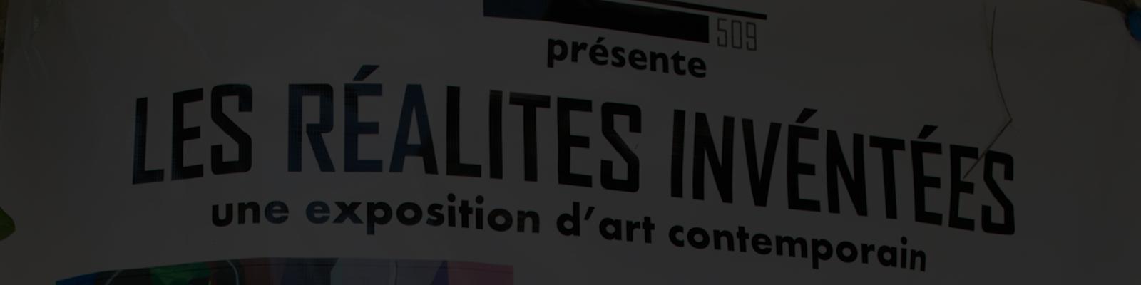 RÉALITÉS INVENTÉES: pour promouvoir l'art contemporain